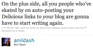 Anil Dash's tweet on bloggers who rely on auto-posting from delicious